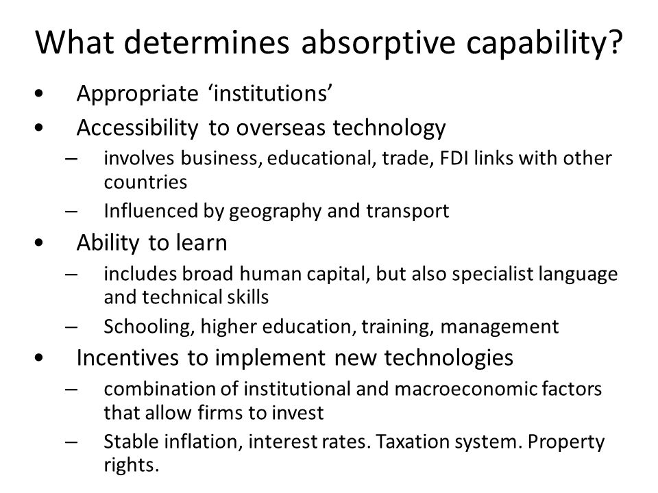 What determines absorptive capability.