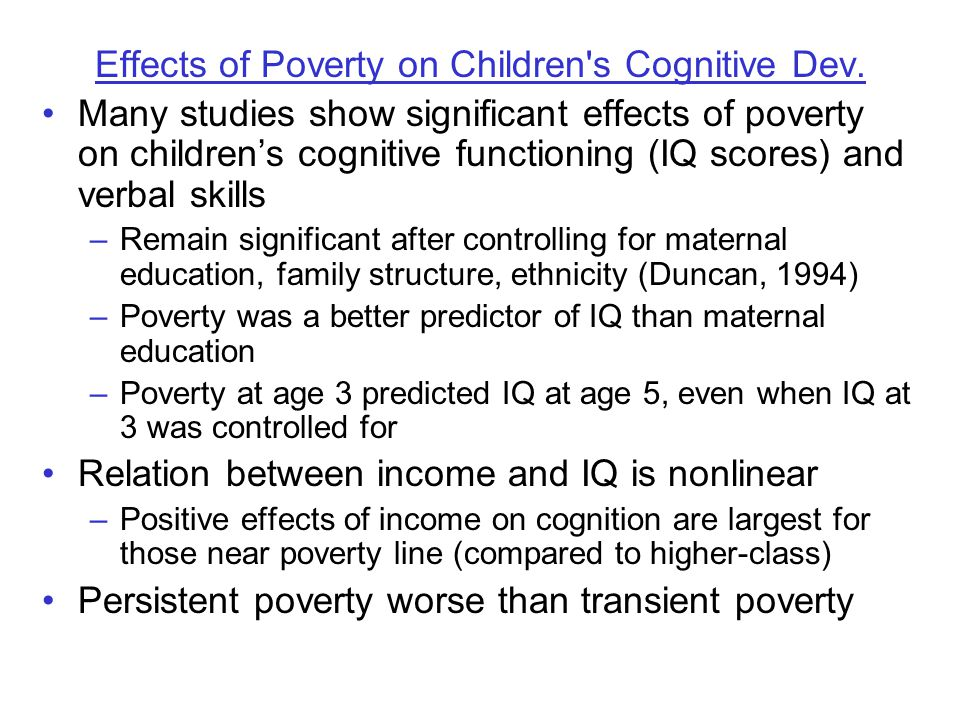 Effects of Poverty on Children s Cognitive Dev.