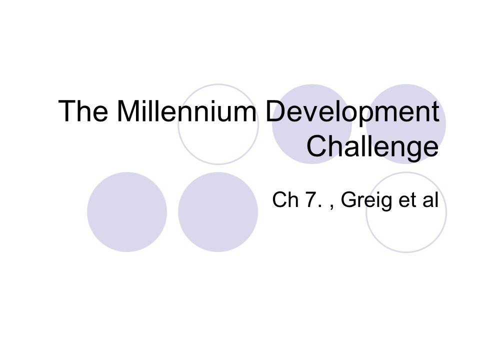 The Millennium Development Challenge Ch 7., Greig et al