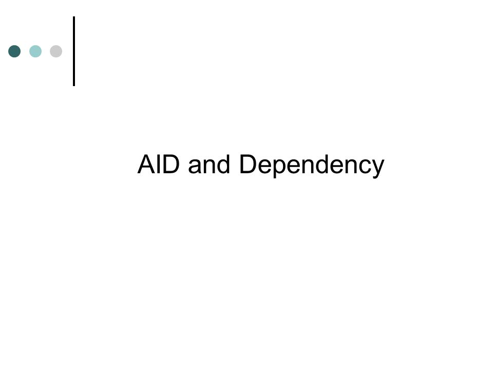 AID and Dependency
