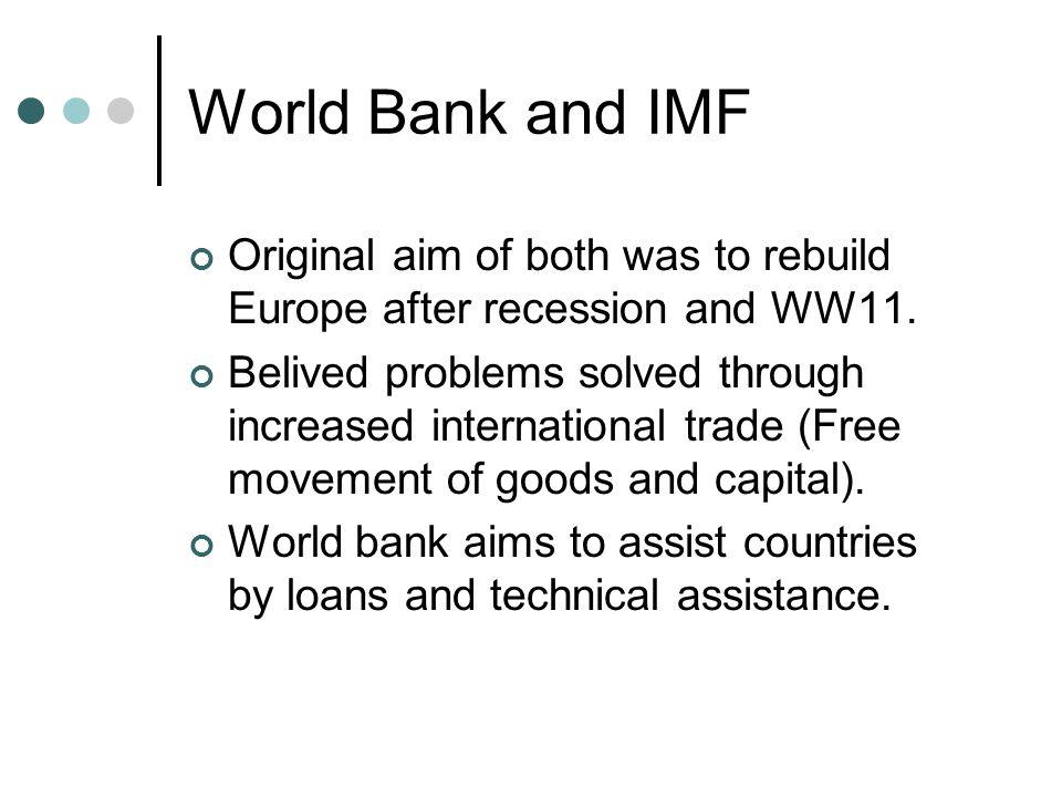 IMF Idea of expanding international trade e.g.
