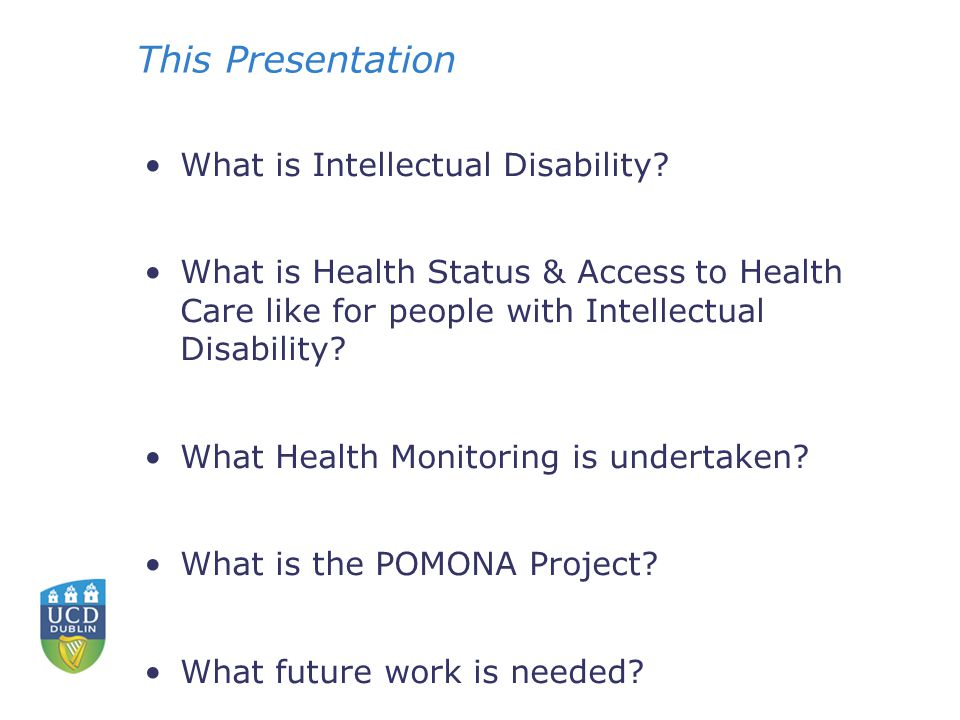 This Presentation What is Intellectual Disability.