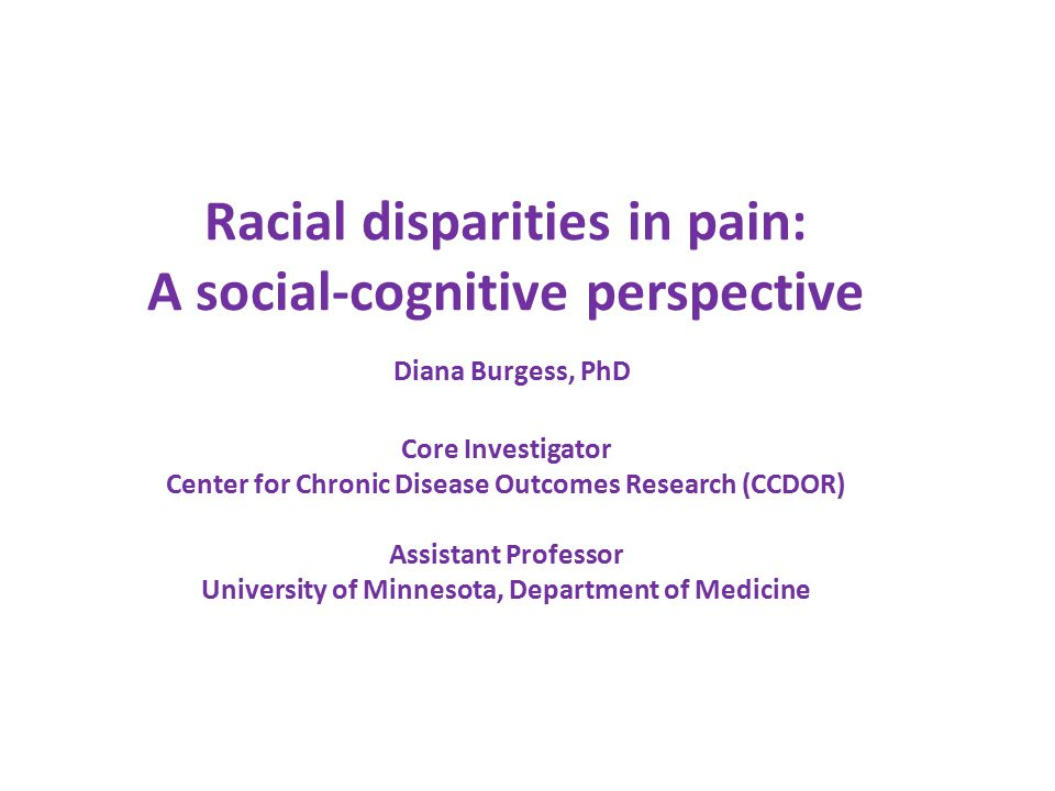 Examine the presence & correlates of racial disparities among the following cohorts: 1.Pain Assessment Cohort: Was pain assessed at SHEP sampling visit.