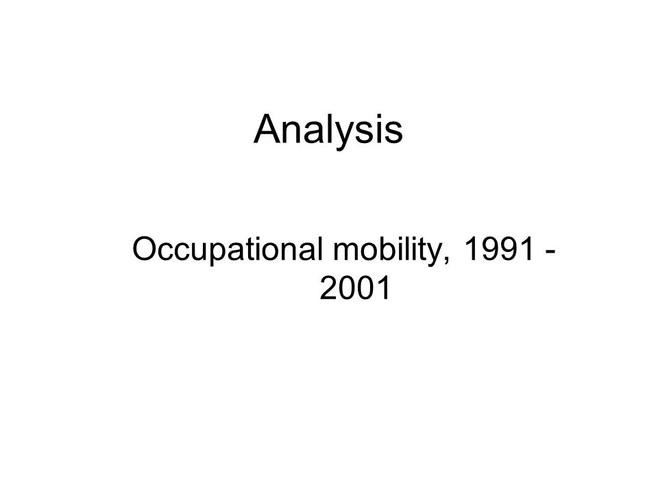 Analysis Occupational mobility, 1991 - 2001