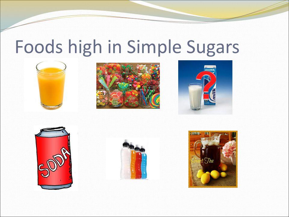Foods high in Simple Sugars