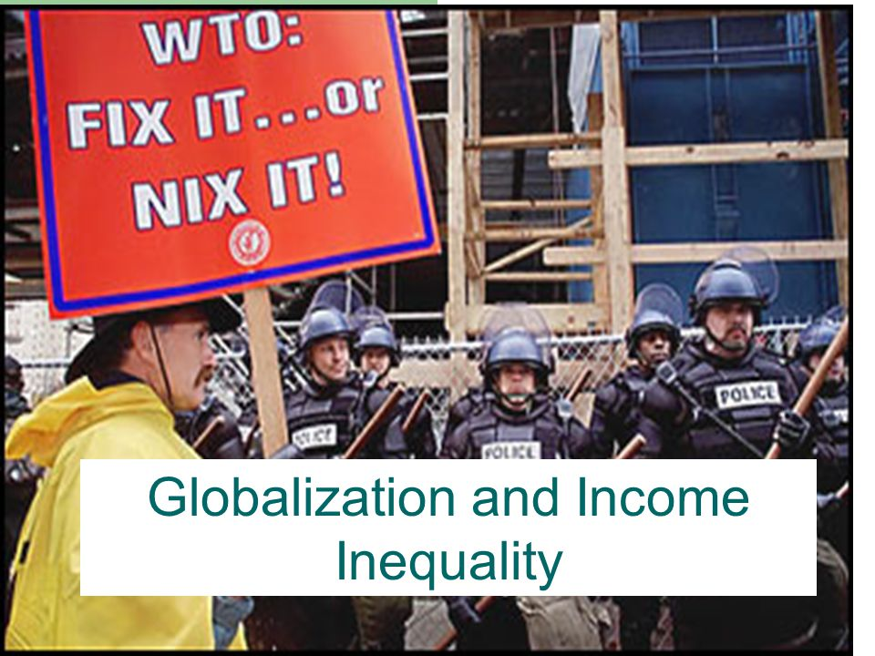 One Perspective Protester before the meeting of the WTO in Doha in 2001, Globalization leads to the North getting richer, and the South getting poorer… This is a direct consequence of globalization, and we need to stop this from continuing…