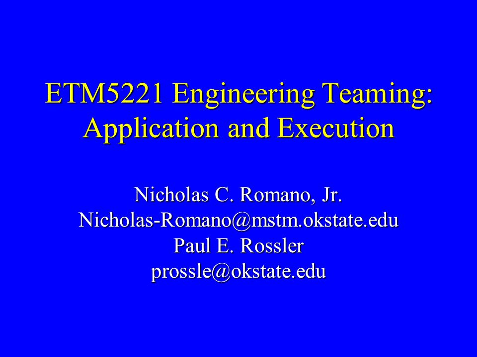 ETM5221 Engineering Teaming: Application and Execution Nicholas C.