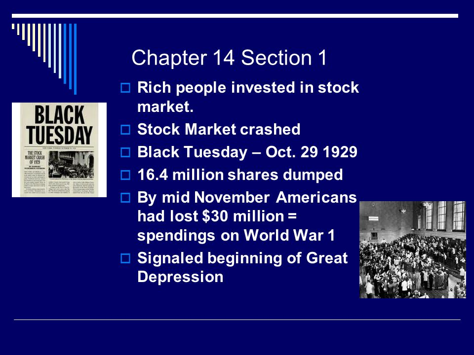 Chapter 14 Section 1  Rich people invested in stock market.