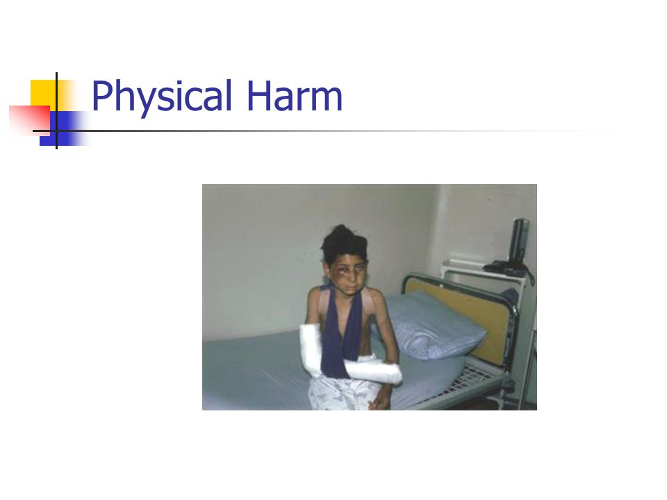 Physical Harm