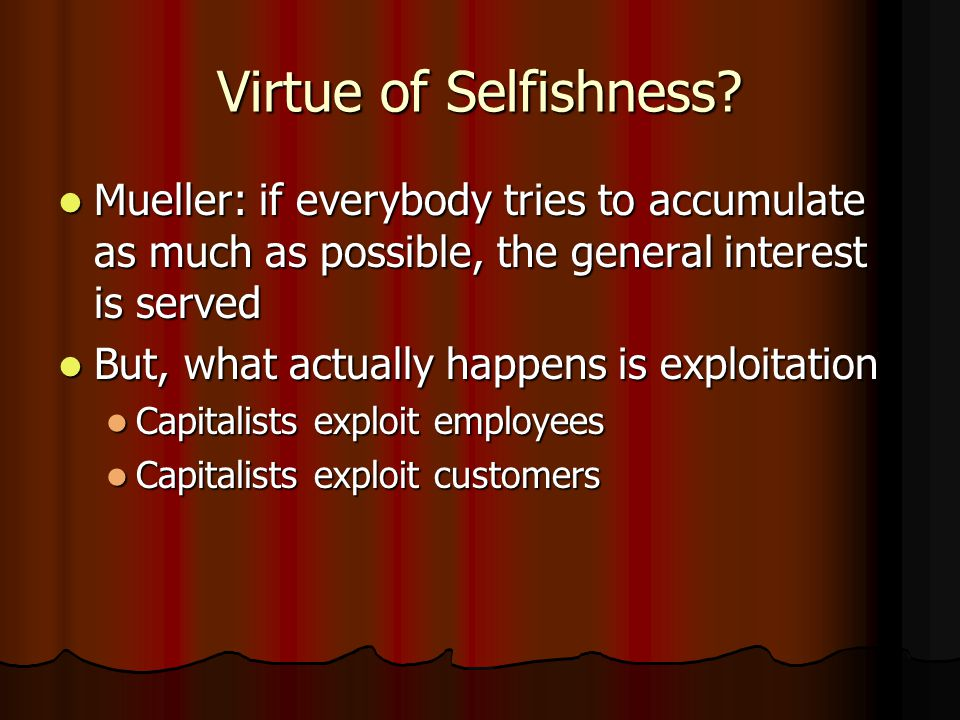 Virtue of Selfishness.