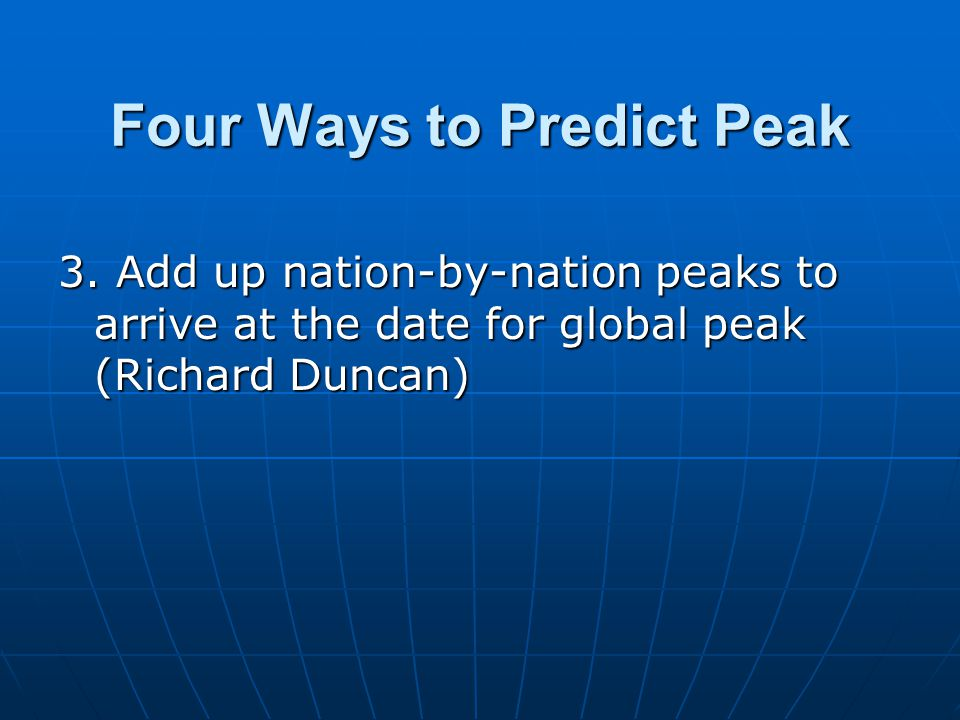 Four Ways to Predict Peak 3.