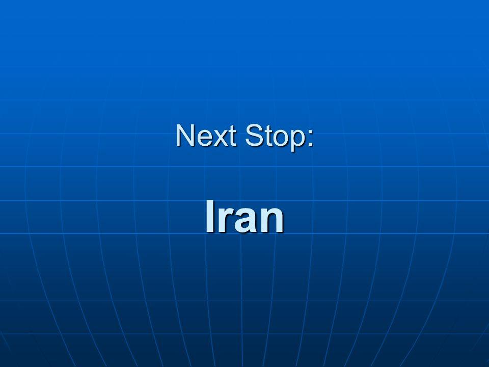 Next Stop: Iran