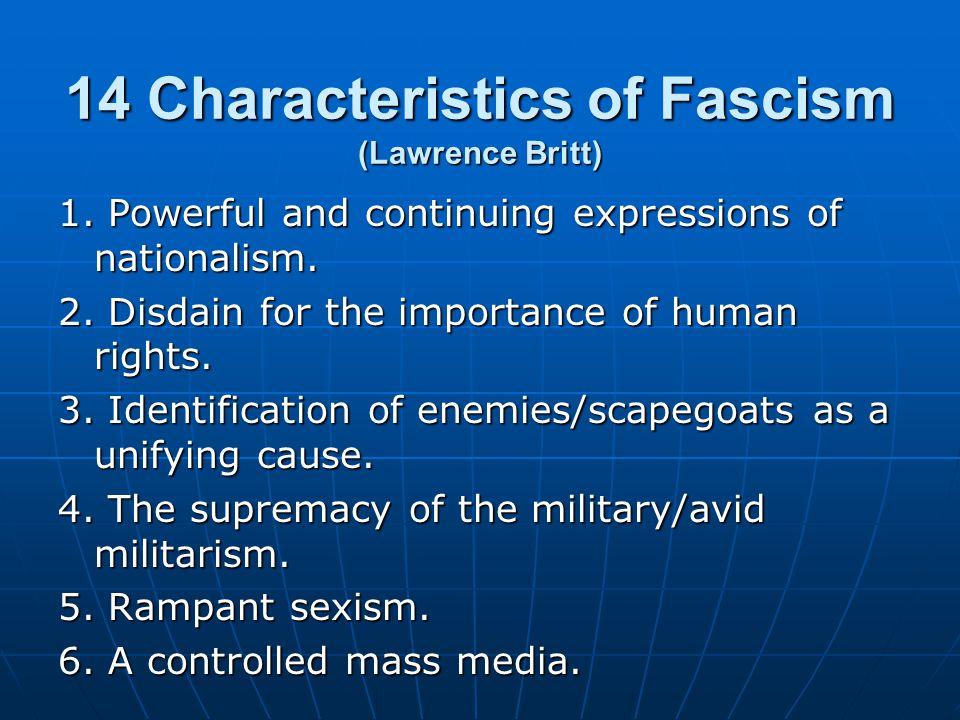 14 Characteristics of Fascism (Lawrence Britt) 1.