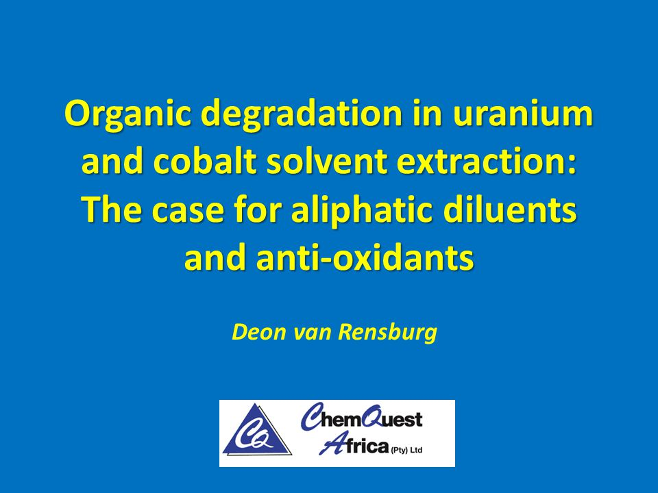 Introduction to the Problem Rössing Uranium experienced organic degradation a number of times.