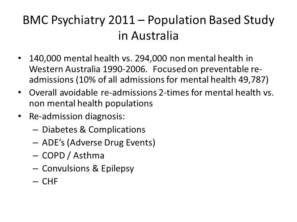 BMC Psychiatry 2011 – Population Based Study in Australia 140,000 mental health vs.