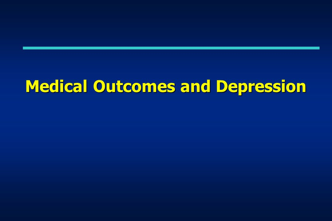 Medical Outcomes and Depression