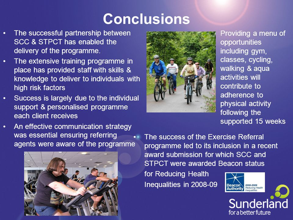 Conclusions The successful partnership between SCC & STPCT has enabled the delivery of the programme.
