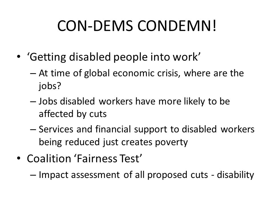 Disabled workers, employment rights and civil rights Disabled Persons (employment) Act (post- war) – Quota 3% Disability Discrimination Act 1995 Equality Act 2010