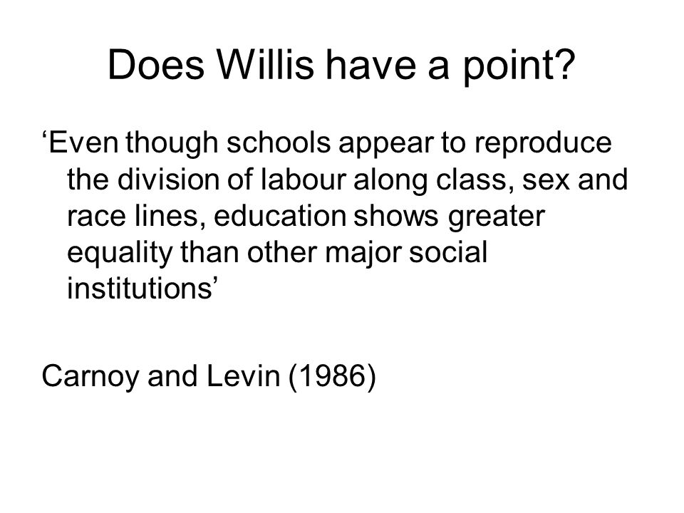 Does Willis have a point.
