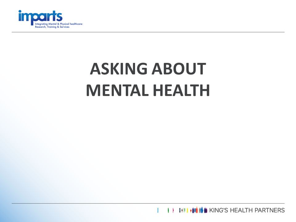 ASKING ABOUT MENTAL HEALTH