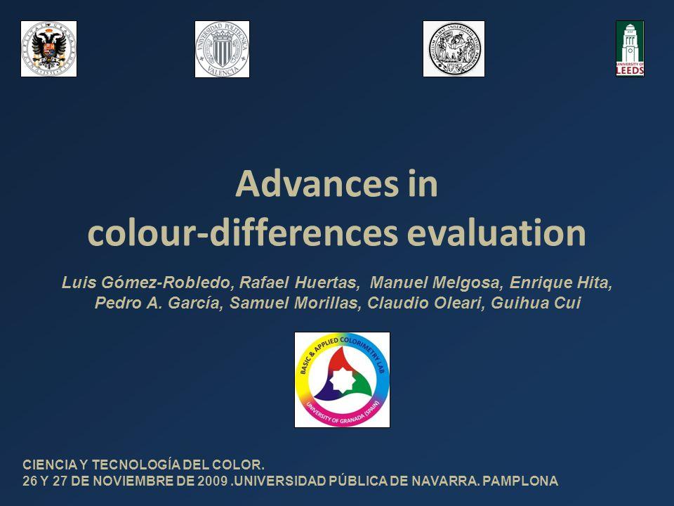 Advances in colour-differences evaluation CIENCIA Y TECNOLOGÍA DEL COLOR.