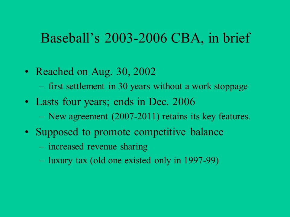 Baseball's 2003-2006 CBA, in brief Reached on Aug.