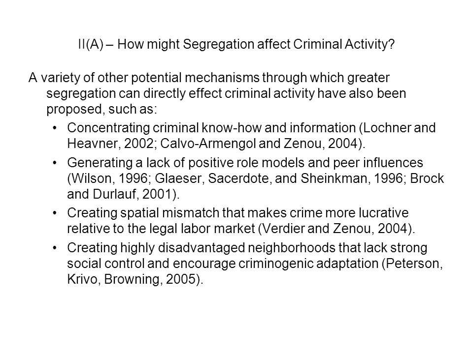 II(A) – How might Segregation affect Criminal Activity.
