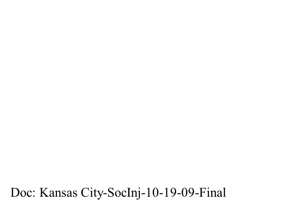 Doc: Kansas City-SocInj-10-19-09-Final