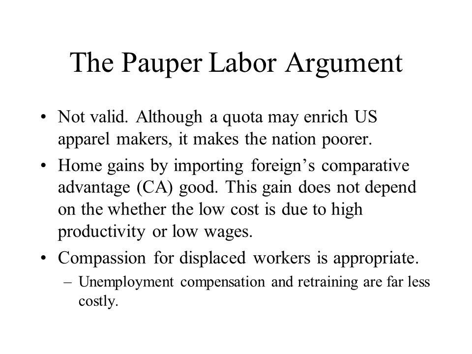 The Pauper Labor Argument Not valid.