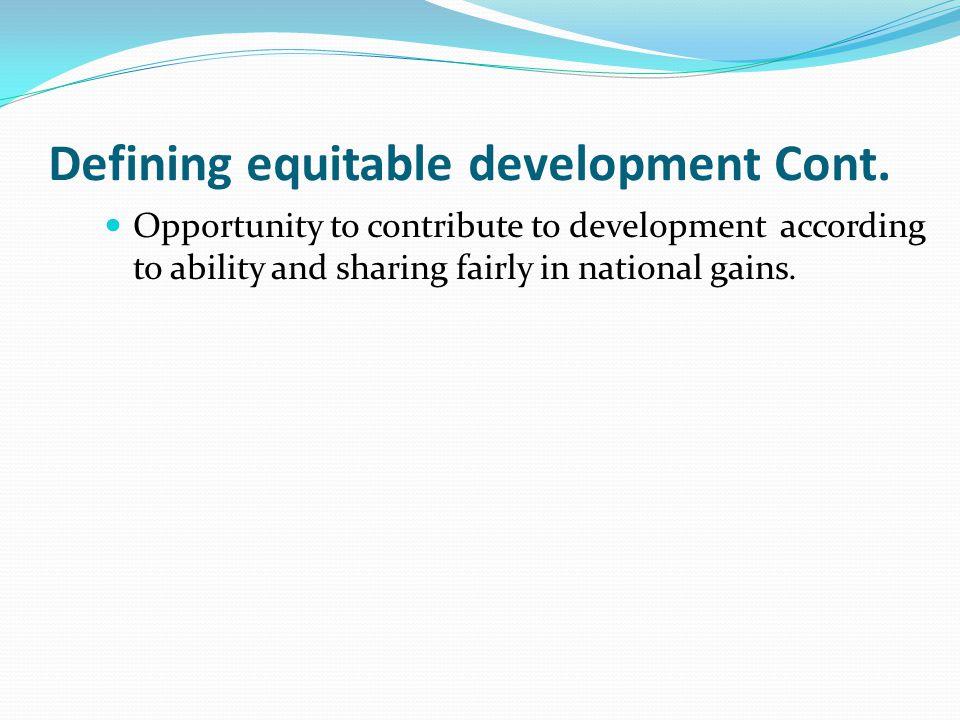 Defining equitable development Cont.