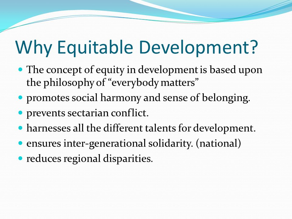 Why Equitable Development.