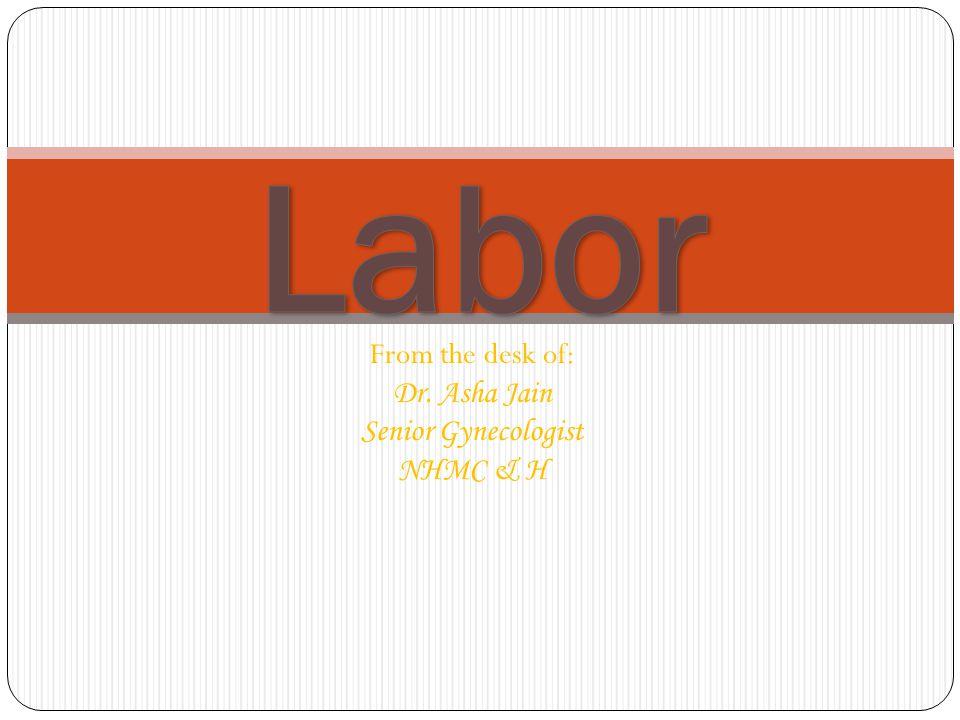 From the desk of: Dr. Asha Jain Senior Gynecologist NHMC & H