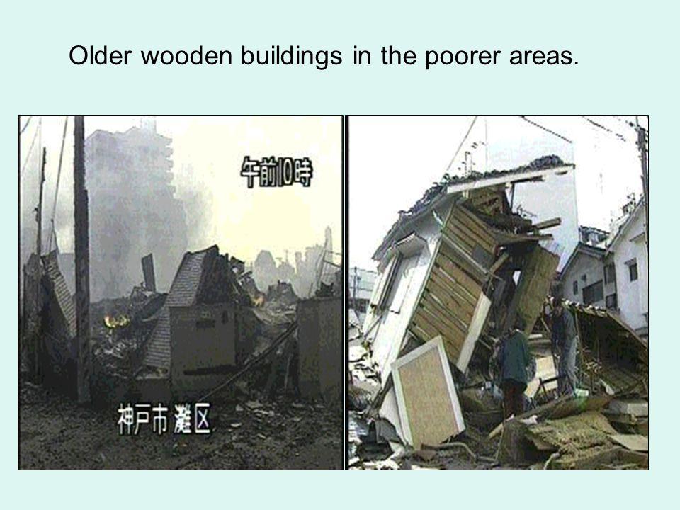 Older wooden buildings in the poorer areas.