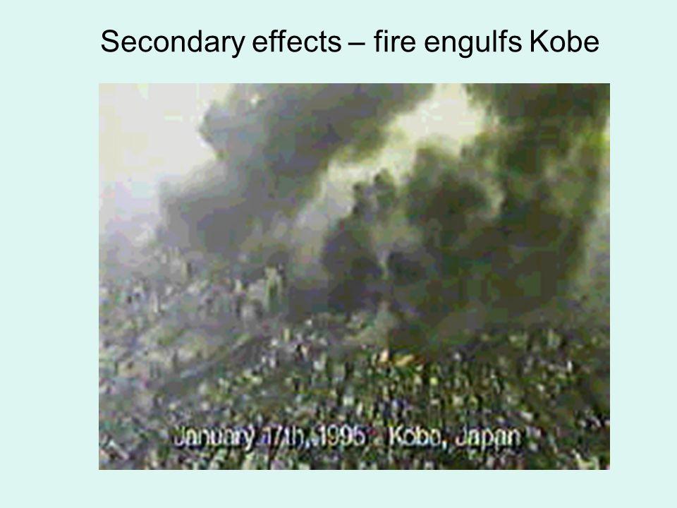 Secondary effects – fire engulfs Kobe