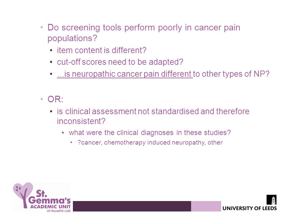 Do screening tools perform poorly in cancer pain populations.
