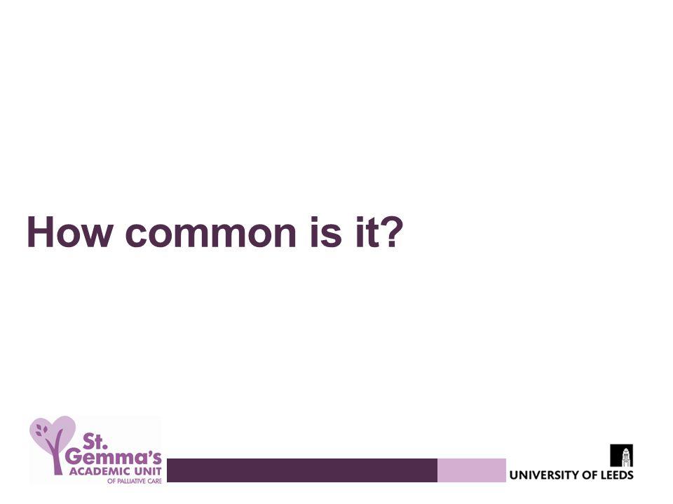 How common is it?