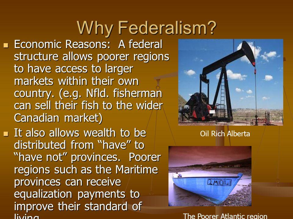 Why Federalism.