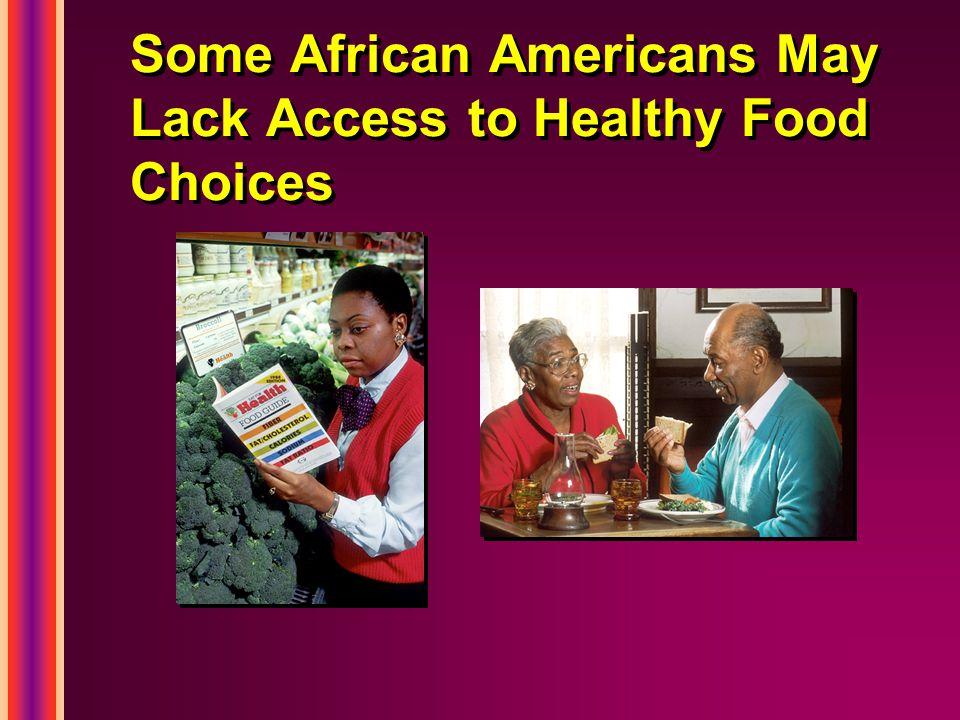 Some African Americans May Lack Access to Healthy Food Choices