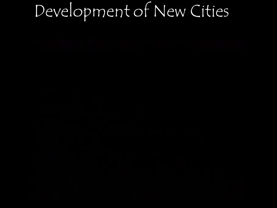 Development of New Cities
