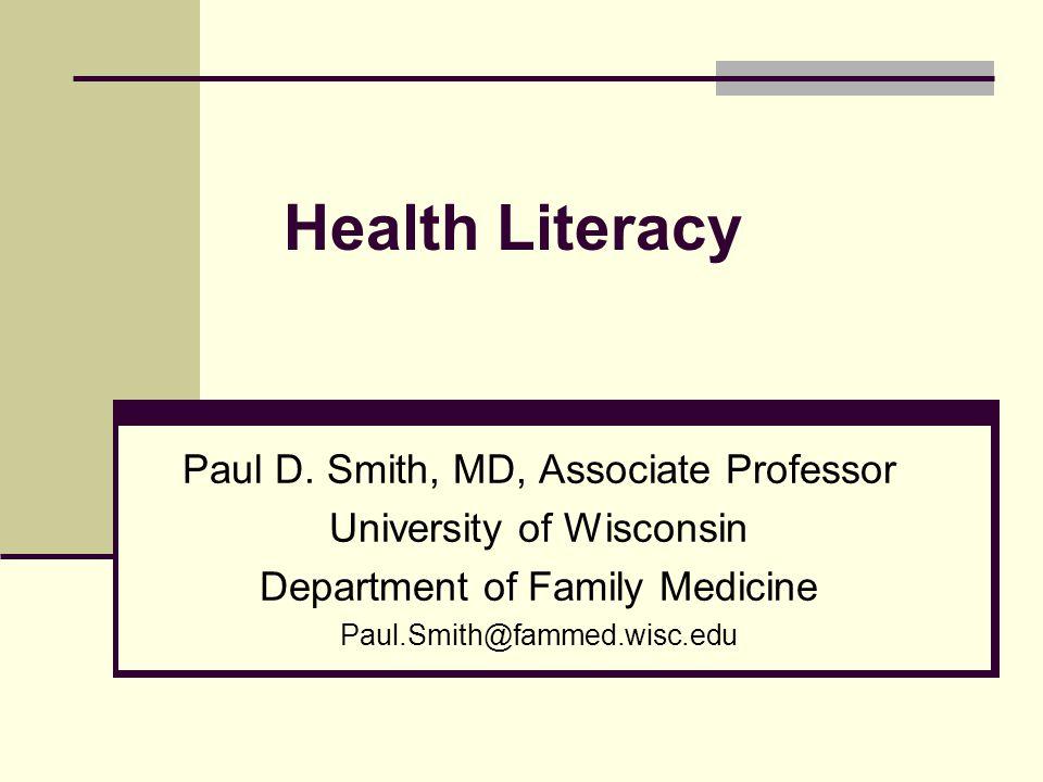 Health Literacy Paul D.