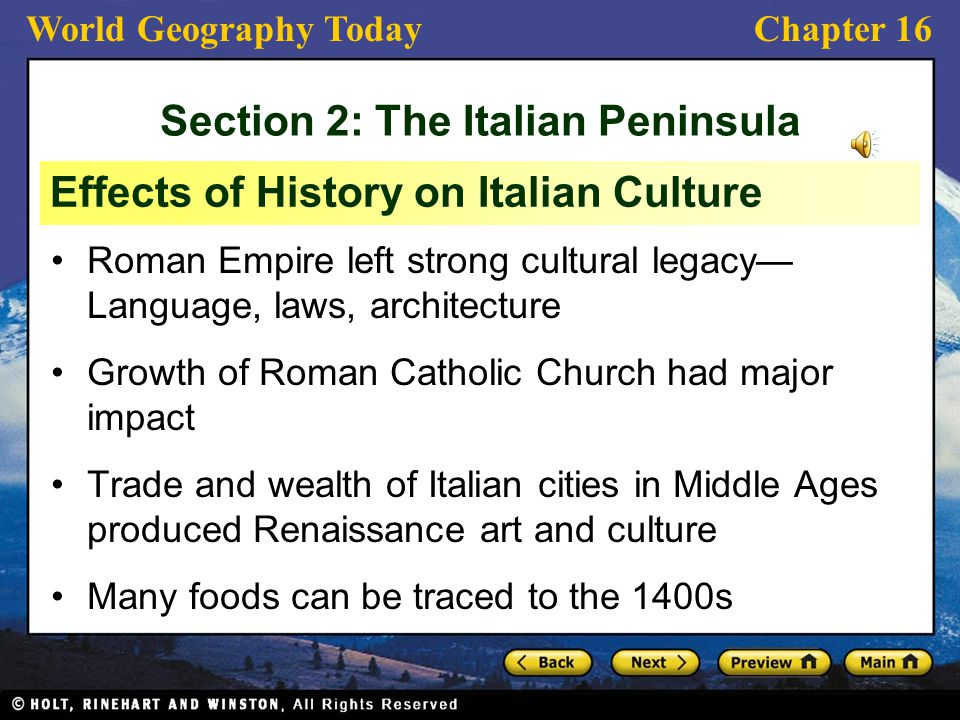 World Geography TodayChapter 16 Roman Empire left strong cultural legacy— Language, laws, architecture Growth of Roman Catholic Church had major impac