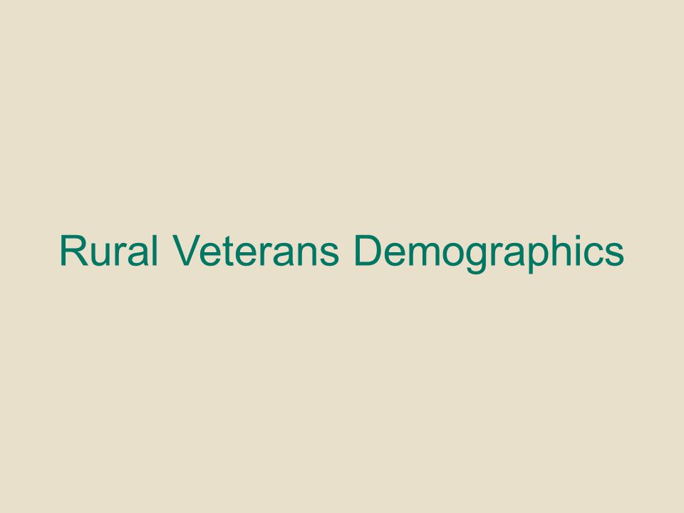 Rural Veterans Demographics