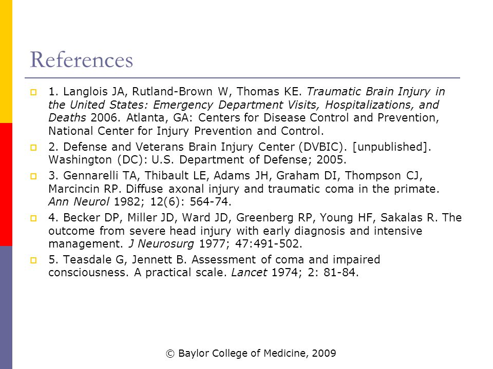References  1. Langlois JA, Rutland-Brown W, Thomas KE.