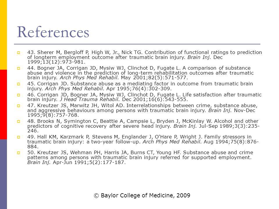 References  43. Sherer M, Bergloff P, High W, Jr., Nick TG.