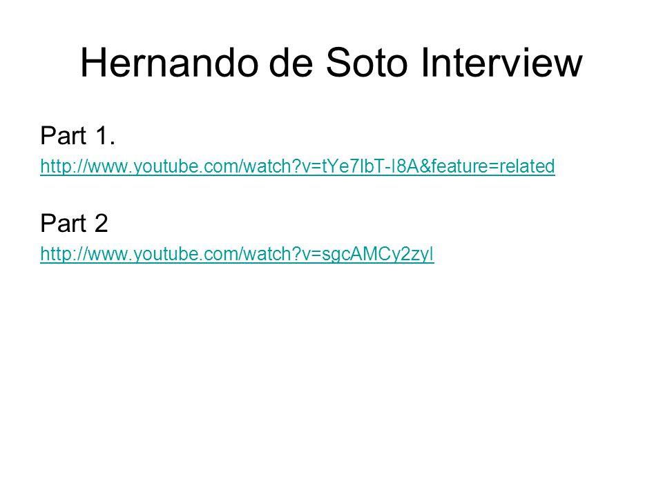 Hernando de Soto Interview Part 1.