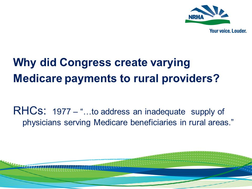 Why did Congress create varying Medicare payments to rural providers.