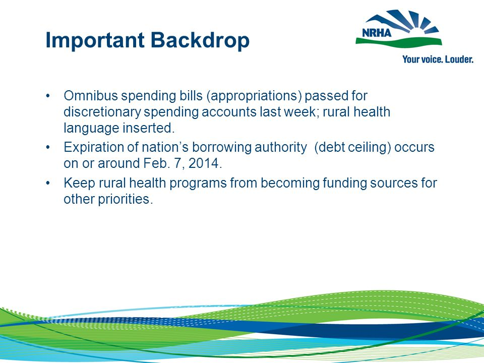 Important Backdrop Omnibus spending bills (appropriations) passed for discretionary spending accounts last week; rural health language inserted.