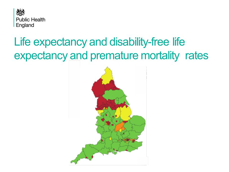 Life expectancy and disability-free life expectancy and premature mortality rates
