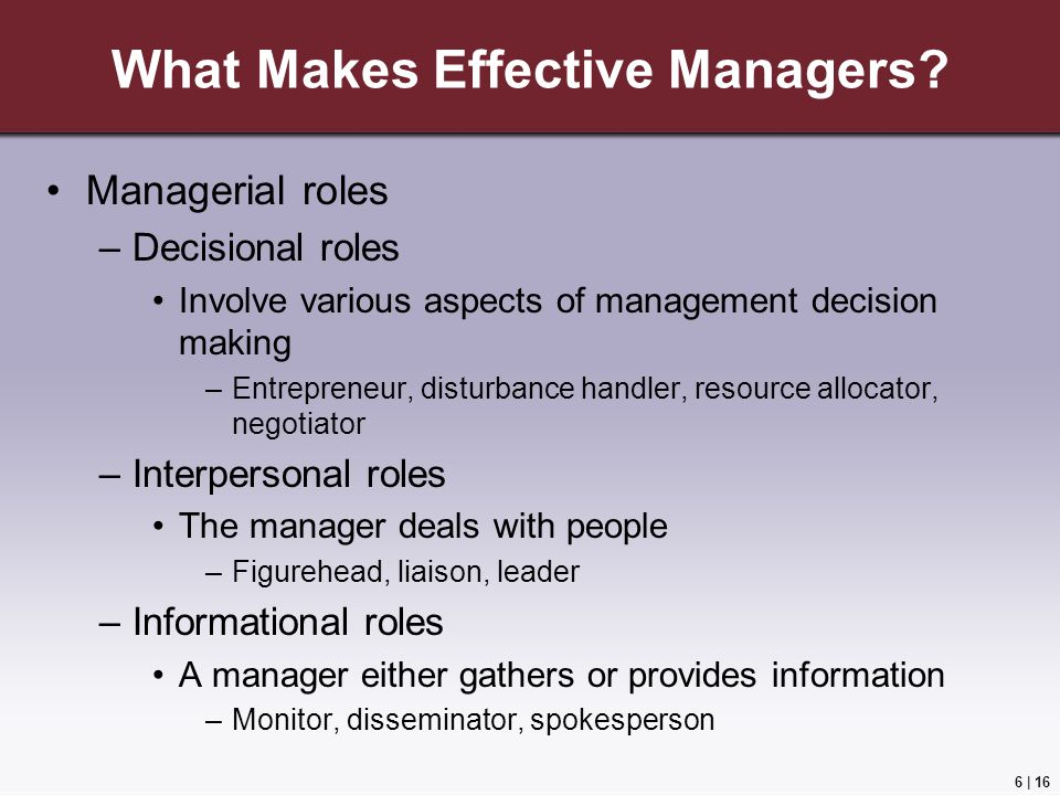 6 | 16 What Makes Effective Managers.