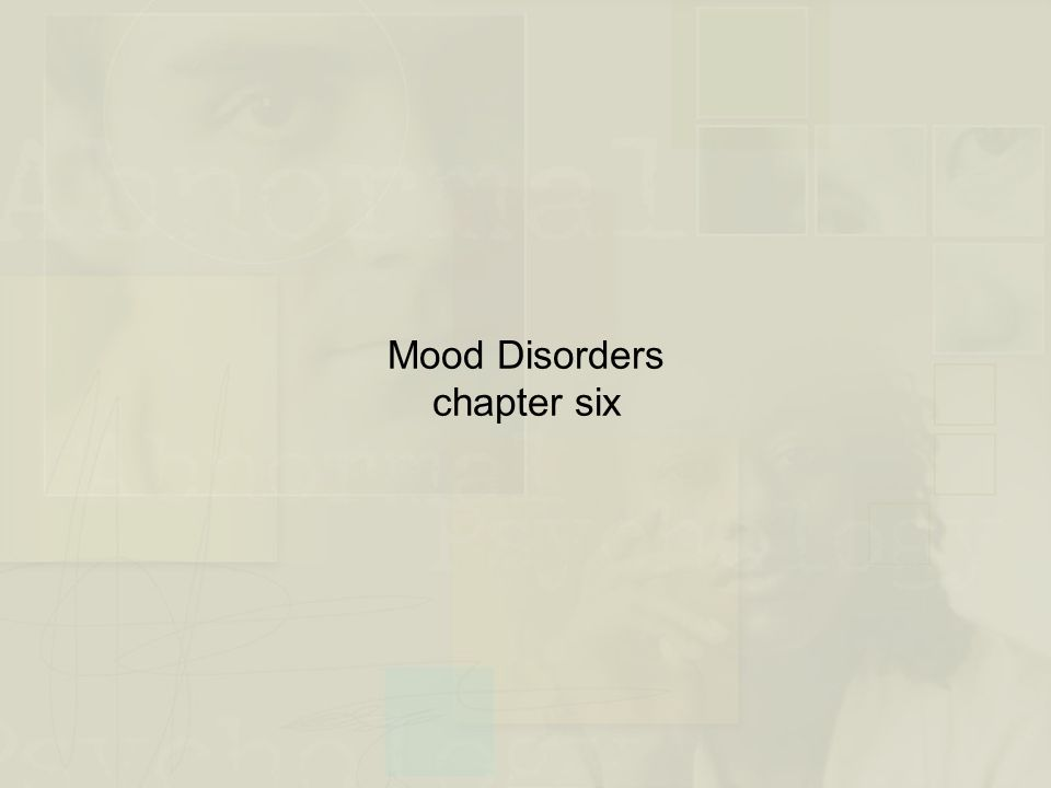 Integrative Model of Mood Disorders (cont.) Figure 7.7 An integrative model of mood disorders